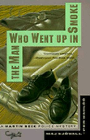 the man who went the man who went up in smoke martin beck 2 by maj sj 246 wall reviews discussion bookclubs lists