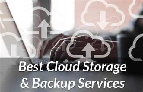best backup services 7 best cloud storage backup services in 2016