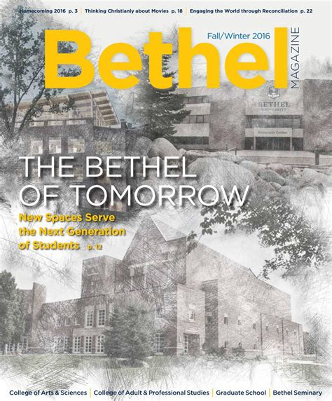 Bethel Success Mba by Bethel Magazine Fall Winter 2016 By Bethel Issuu
