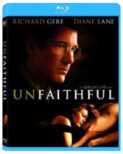 film called unfaithful unfaithful on blu ray disc review by rachel cericola on