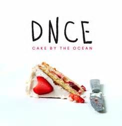 music video review cake by the ocean by dnce all noise