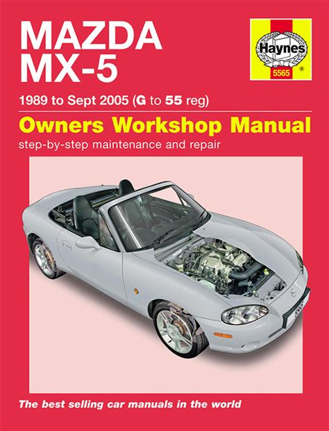 haynes workshop repair owners manual mazda mx 5 mx5 mk1 mk2 mk2 5 89 05 g 55 ebay