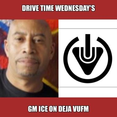 drive time wednesday with gm on deja vu fm dejavu fm