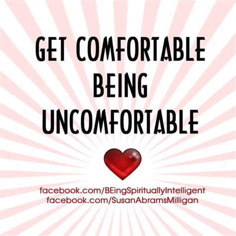 be comfortable get comfortable with being uncomfortable quotes