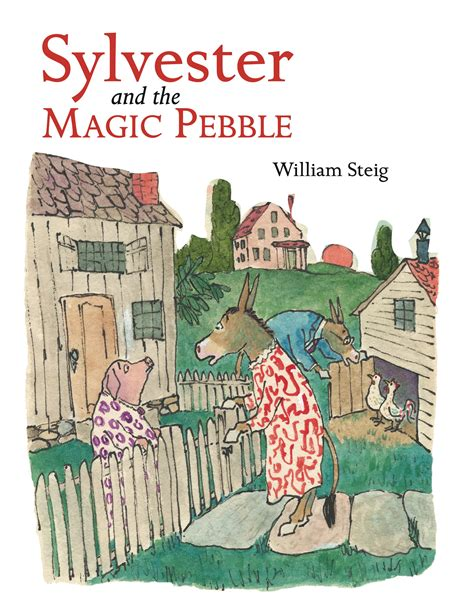 Sylvester And The Magic Pebble by Sylvester And The Magic Pebble Book By William Steig