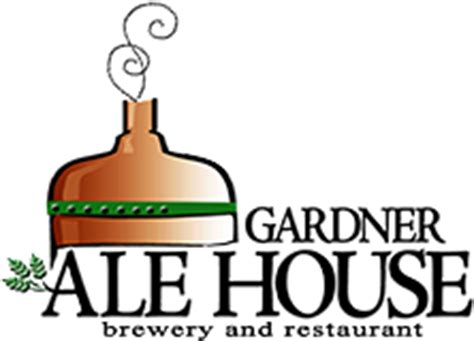 gardner ale house menu gardner ale house brewery and restaurant gardner ma