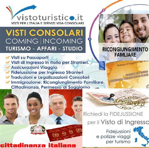 visto ingresso italia visti di ingresso stranieri in italia e visti dall italia