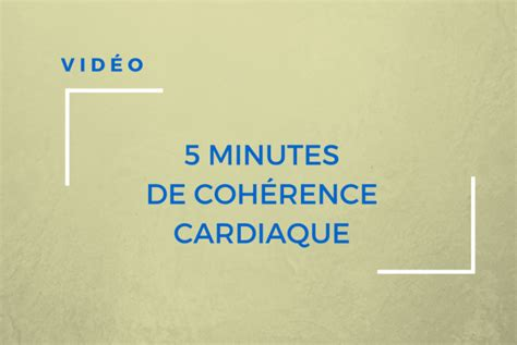 2365490026 coherence cardiaque guide de 5 minutes de coh 233 rence cardiaque outils florence