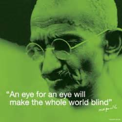 an eye for an eye makes the whole world blind reflexology quot an eye for an eye will make the whole