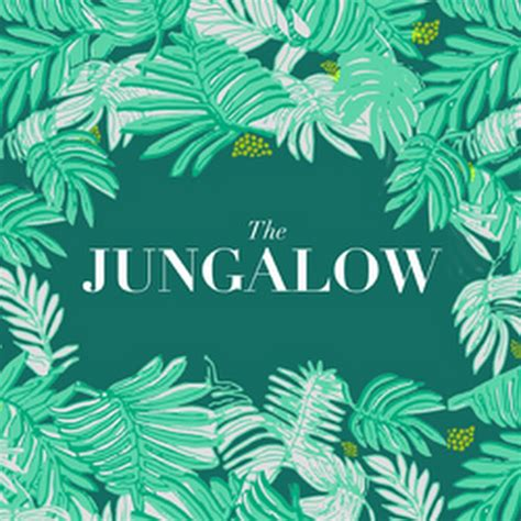 the jungalow the jungalow youtube