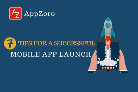 7 excellent tips for successful launch of your first home mobile apps experts in atlanta leading app development
