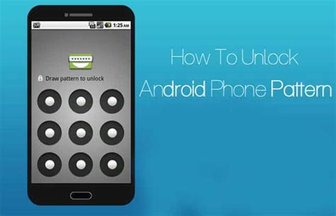 android pattern unlock ideas how to unlock android phone pattern lock know 5 best tricks