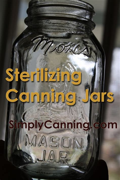 sterilizing jars for home canning procedures and how to
