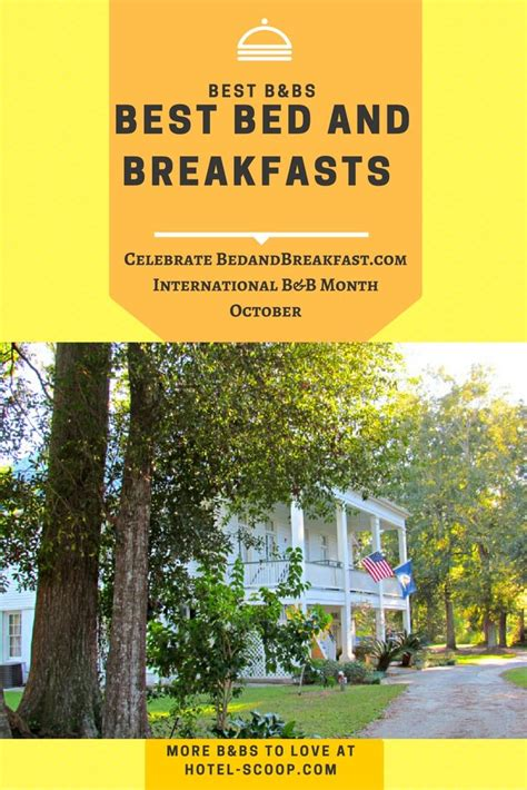 Best Bed And Breakfast by Best Bed And Breakfasts Celebrate International B B Month
