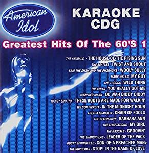 The Greatest American Karaoke Various Karaoke American Idol Greatest Hits Of The 60 S 1