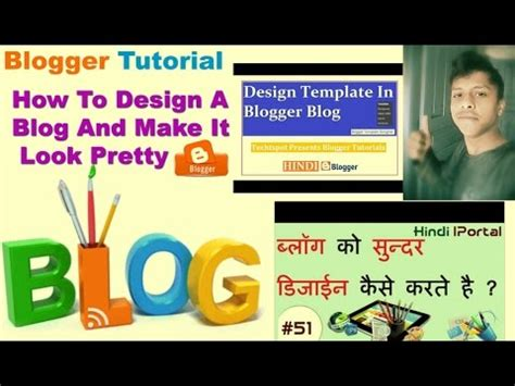 blogger tutorial in hindi blogger design tutorial how to design a blog and make it