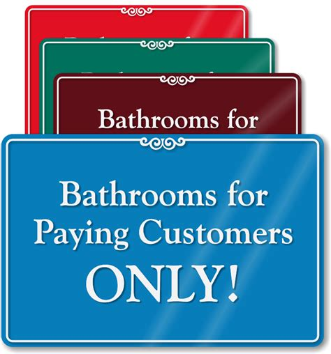 bathroom for customers only sign showcase restroom signs