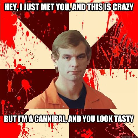 Cannibal Meme - jeffrey dahmer serial killer memes pinterest jeffrey