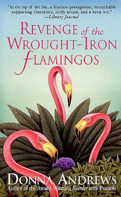 libro vengeance of the iron revenge of the wrought iron flamingos meg langslow series 3 by donna andrews paperback