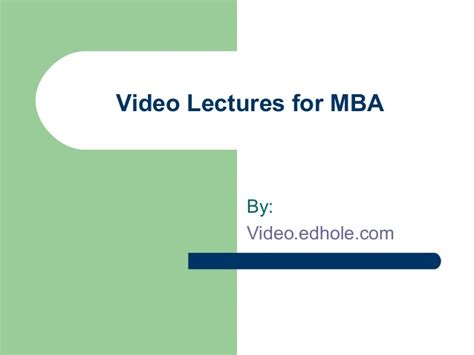 Vdo Mba by Lecture For Mba