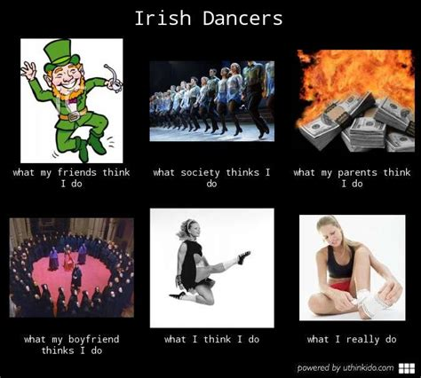 Irish Meme - irish dance quot what i really do quot meme