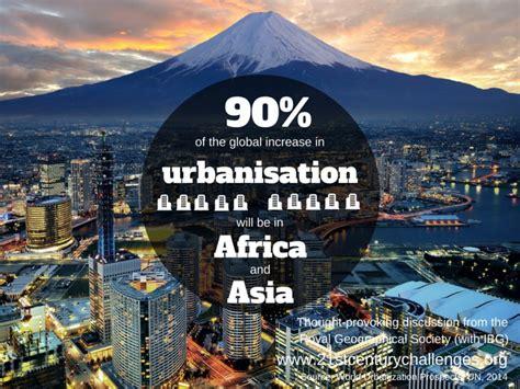 urbanization challenges urbanisation 21st century challenges
