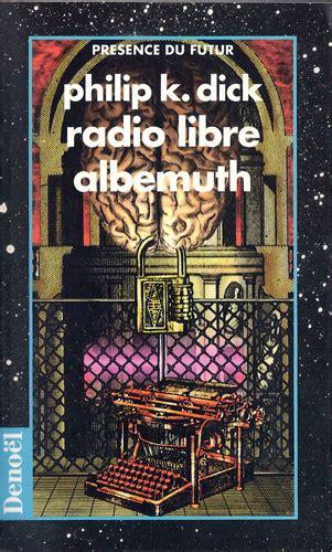 radio libera albemuth philip k bibliography