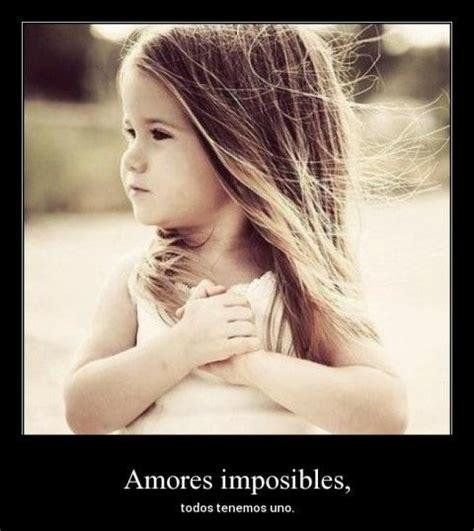 imágenes de a un amor imposible frases para amores imposibles un amor imposible les