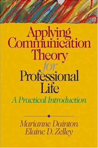 applying communication theory for professional a practical introduction books nessarose just launched on in usa marketplace