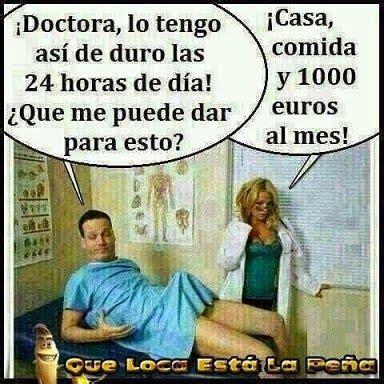 fotos muy graciosas para adultos doctora que me puede dar para esto humor chistes bromas