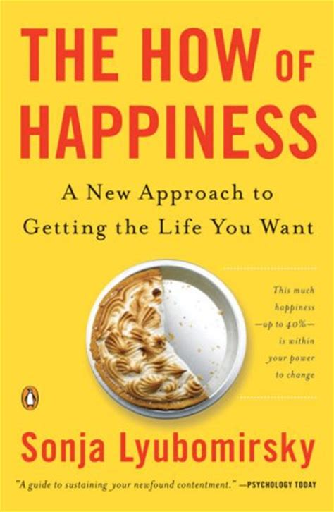 the happier approach be to yourself feel happier and still accomplish your goals books book the how of happiness moodstep