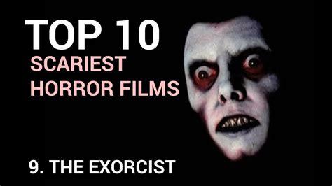 film horor genre komedi 09 the exorcist scariest horror films top 10 youtube