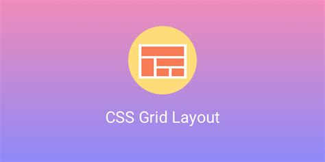 tutorial css grid how to implement css grid layouts tutorial with code exles