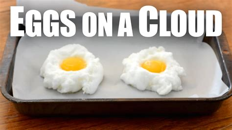 cloud eggs eggs on a cloud youtube