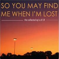 Ln | So You May Find Me When I'm Lost | CD Baby Music Store I'm Lost Song