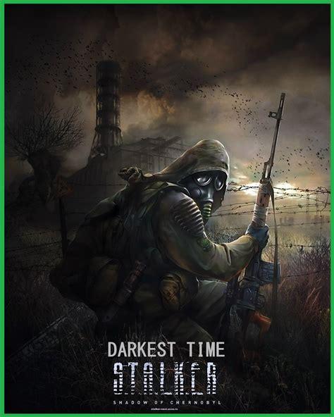 darkest hour duration s t a l k e r shadow of chernobyl darkest time v1 1