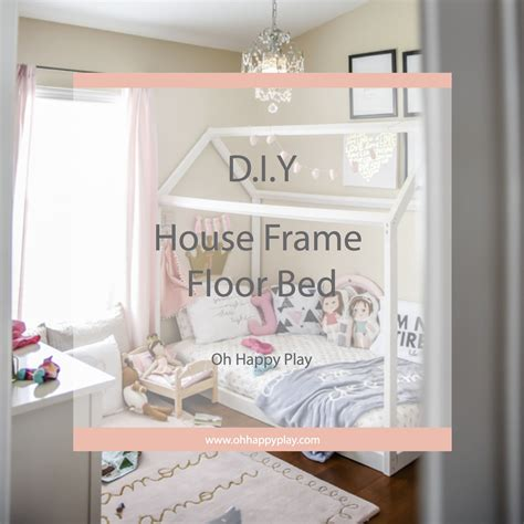 floor bed diy house frame floor bed plan d i y house frame floor
