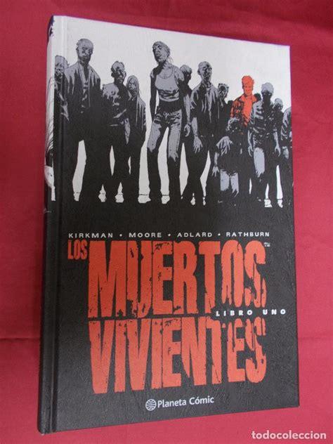 libro los muertos vivientes 24 los muertos vivientes integral libro 1 kirkm comprar comics antiguos planeta en
