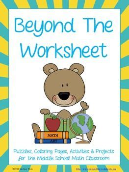 Beyond The Worksheet Answers by Beyond The Worksheet Middle School Math Activities
