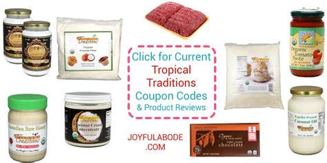 tropical traditions review tropical traditions coupon codes reviews joyful abode