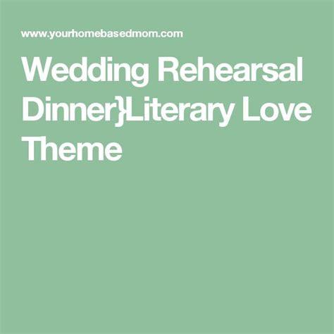 literature themes love best 25 wedding rehearsal dinners ideas on pinterest