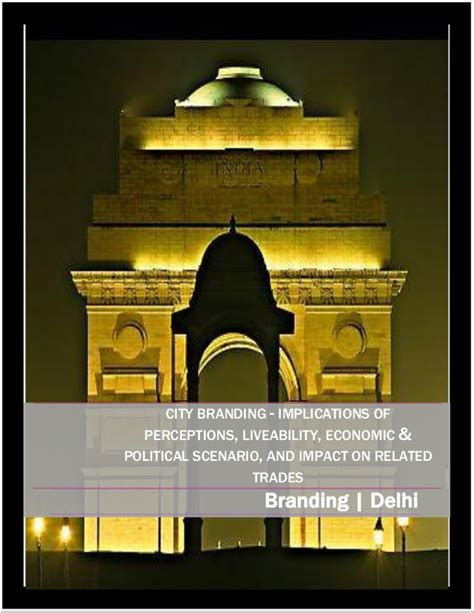 Political Economy Of City Branding mansi saxena dissertation on branding of cities of delhi