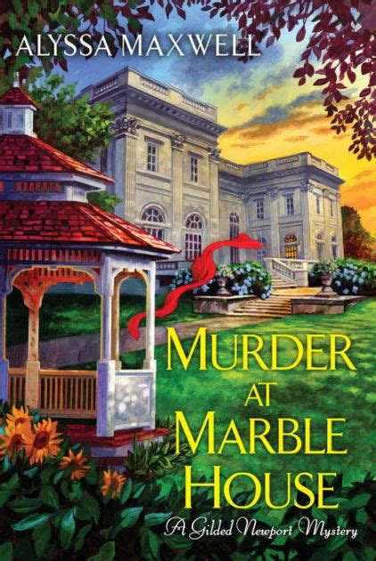 Murder In Newport murder at marble house gilded newport mystery series 2