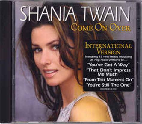 download mp3 full album shania twain shania twain come on over international version cd