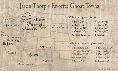 ghost towns map confessions of a ghost town maniac true west magazine