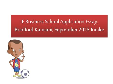 Ie Business School Mba Deadlines ie business school application essay question g