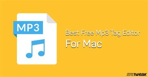 best free editor mac best free mp3 tag editor for mac in 2018