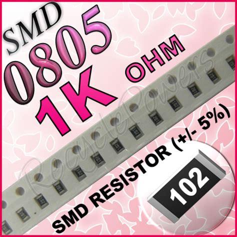 1k ohm smd resistor 100 1k ohm ohms smd 0805 chip resistors surface mount watts 5 ebay