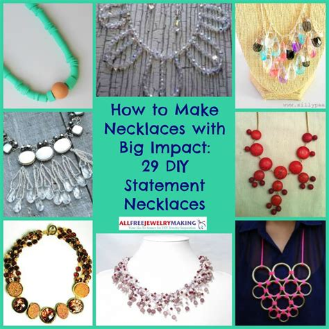 how to make cool jewelry at home how to make necklaces with big impact 29 diy statement