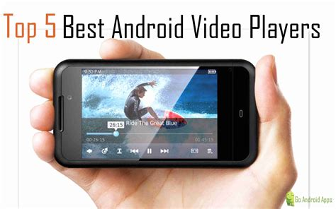 best free player android app top 5 best android players